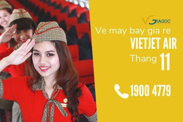 Vé máy bay giá rẻ tháng 11 Vietjet