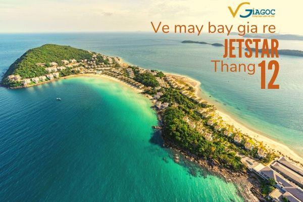 Vé máy bay giá rẻ tháng 12 2020 Jetstar