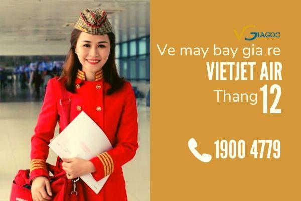 Vé máy bay giá rẻ tháng 12 Vietjet