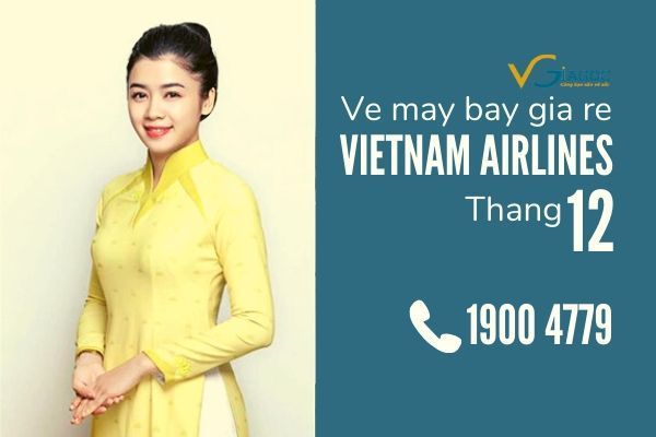 Vé máy bay giá rẻ tháng 12 Vietnam Airlines