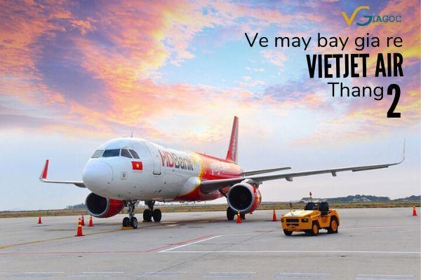 Vé máy bay giá rẻ tháng 2 Vietjet
