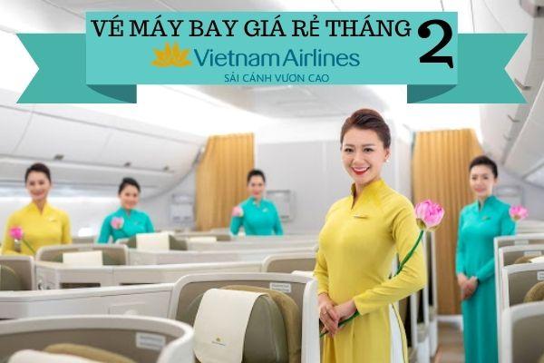 Vé máy bay giá rẻ tháng 2 Vietnam Airlines