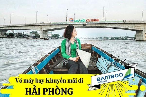 Vé máy bay Khuyến Mãi đi Cần Thơ Bamboo Airways