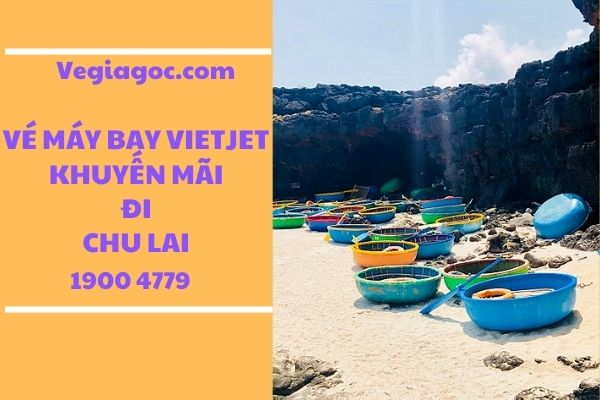 Vé máy bay khuyến mãi đi Chu Lai Vietjet