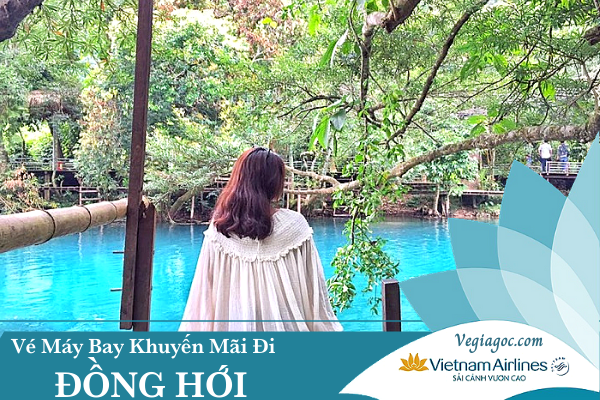 Vé máy bay khuyến mãi đi Đồng Hới Vietnam Airlines