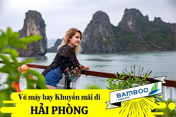 Vé máy bay khuyến mãi đi Hải Phòng Bamboo Airways