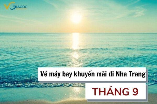 Vé máy bay khuyến mãi đi Nha Trang tháng 9