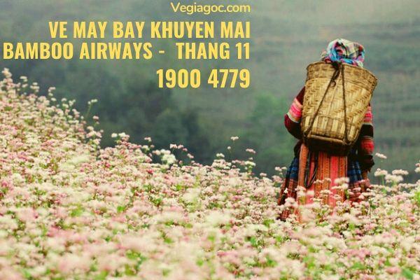 Vé máy bay khuyến mãi tháng 11 Bamboo Airways