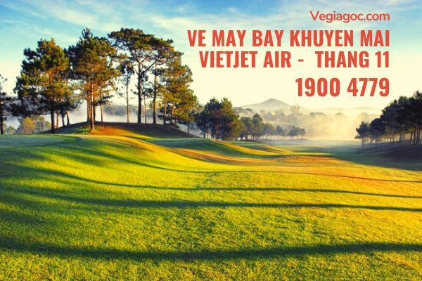 Vé máy bay khuyến mãi tháng 11 Vietjet