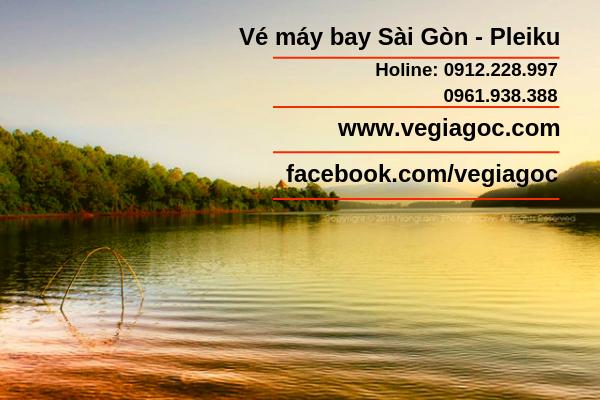 Vé máy bay Sài Gòn đi Pleiku