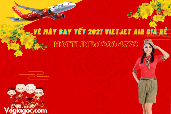 Vé máy bay Tết 2021 Vietjet Air giá rẻ