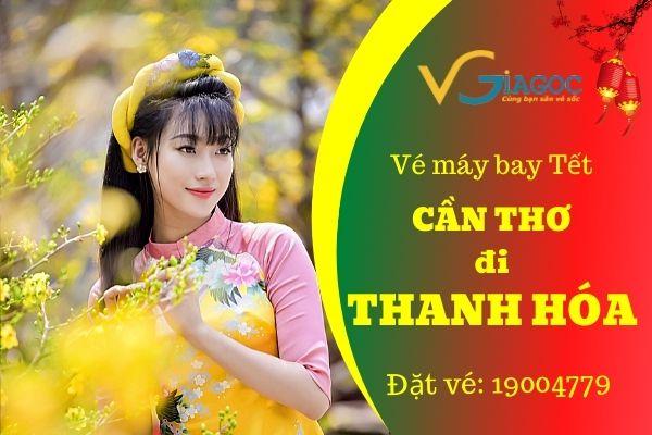Vé máy bay Tết Cần Thơ đi Thanh Hóa