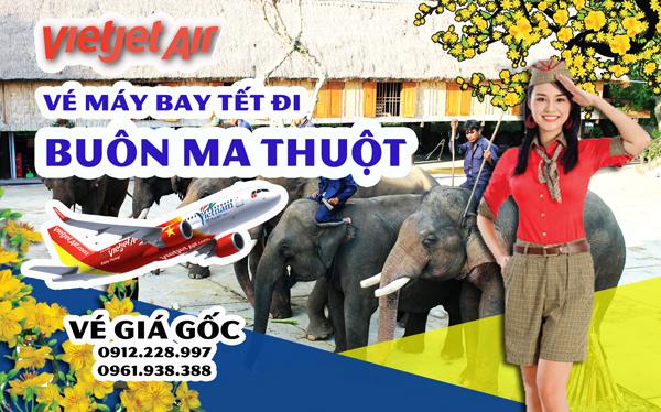 Vé máy bay Tết đi Buôn Mê Thuột 2019 Jetstar Vietjet