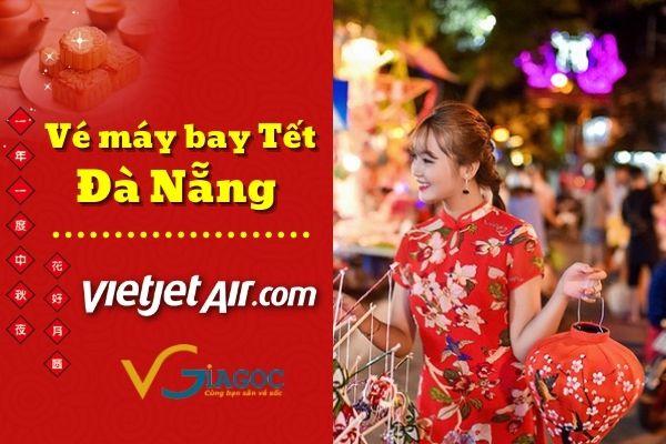 Vé máy bay Tết đi Đà Nẵng Vietjet