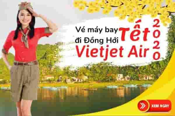 Vé máy bay Tết đi Đồng Hới 2020 Vietjet