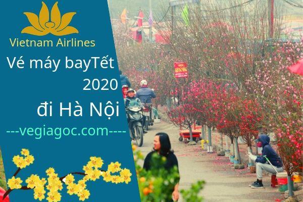 Vé máy bay Tết đi Hà Nội 2020 Vietnam Airlines