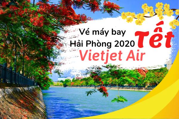 Vé máy bay Tết đi Hải Phòng 2020 Vietjet