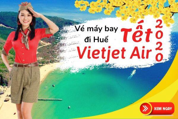 Vé máy bay Tết đi Huế 2020 Vietjet