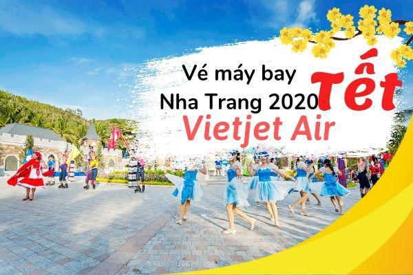 Vé máy bay Tết đi Nha Trang 2020 Vietjet