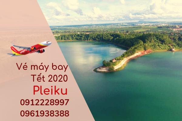 Vé máy bay Tết đi Pleiku 2020 giá rẻ