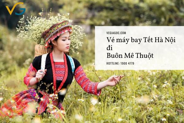 Vé máy bay Tết Hà Nội đi Buôn Mê Thuột