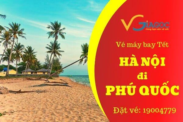 Vé máy bay Tết Hà Nội đi Phú Quốc
