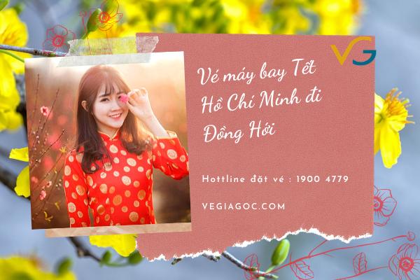 Vé máy bay Tết Hồ Chí Minh đi Đồng Hới