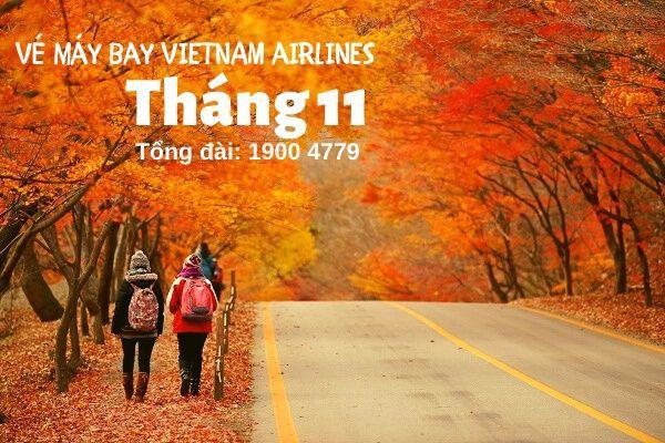 Vé máy bay tháng 11 Vietnam Airrlines