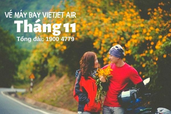 Vé máy bay tháng 11 Vietjet Air