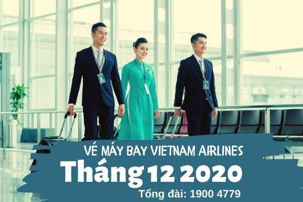 Vé máy bay tháng 12 2020 Vietnam Airlines
