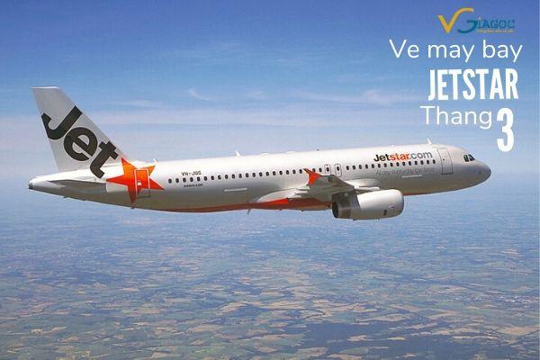 Vé máy bay tháng 3 Jetstar