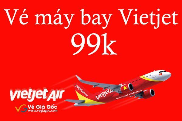 Vé máy bay Vietjet 99k