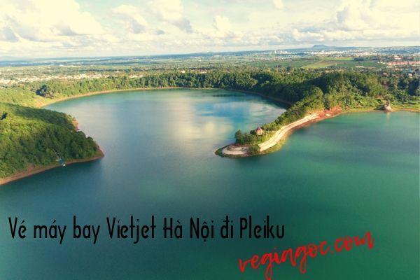 Vé máy bay Vietjet Hà Nội đi Pleiku