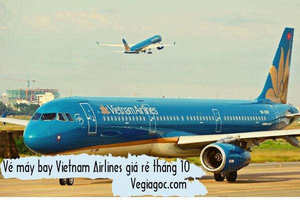 Vé máy bay Vietnam Airlines giá rẻ tháng 10