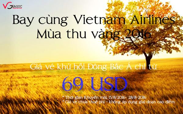 Vé máy bay Vietnam Airlines khuyến mãi chỉ từ 69 USD đến Đông Bắc á