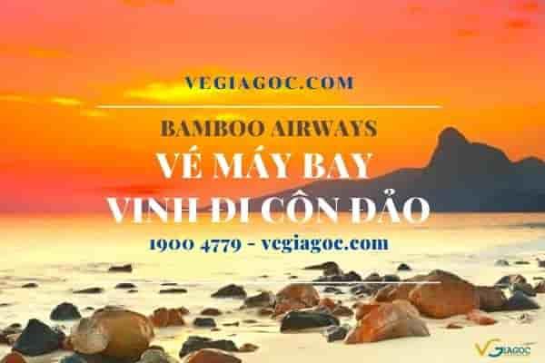 Vé máy bay Vinh đi Côn Đảo Bamboo Airways