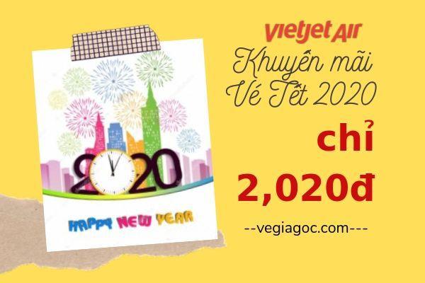 Vietjet tung triệu vé Tết 2020 giá chỉ từ 2 020 đồng