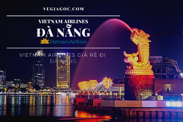 Vietnam Airlines giá rẻ đi Đà Nẵng
