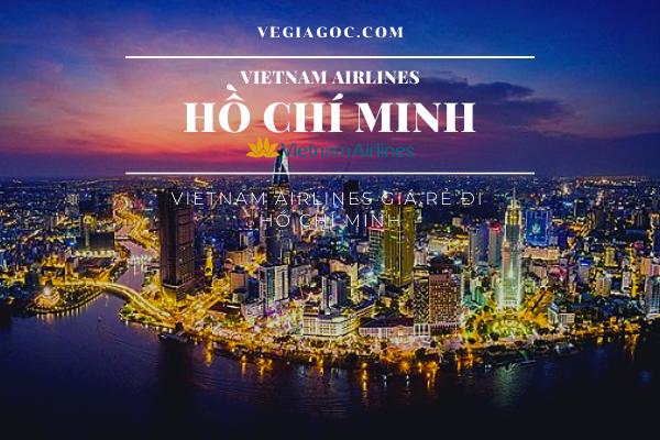 Vietnam Airlines giá rẻ đi Hồ Chí Minh
