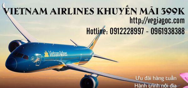 Vietnam Airlines khuyến mãi vé máy bay 399k
